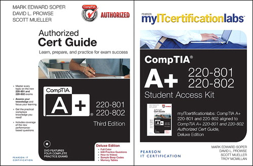 CompTIA A+ 220-801-220-802 Authorized Cert Guide Deluxe Edition with MyITCertificationlab Bundle, 3rd Edition