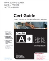 CompTIA A+ 220-801 and 220-802 Cert Guide, Deluxe Edition, 3rd Edition