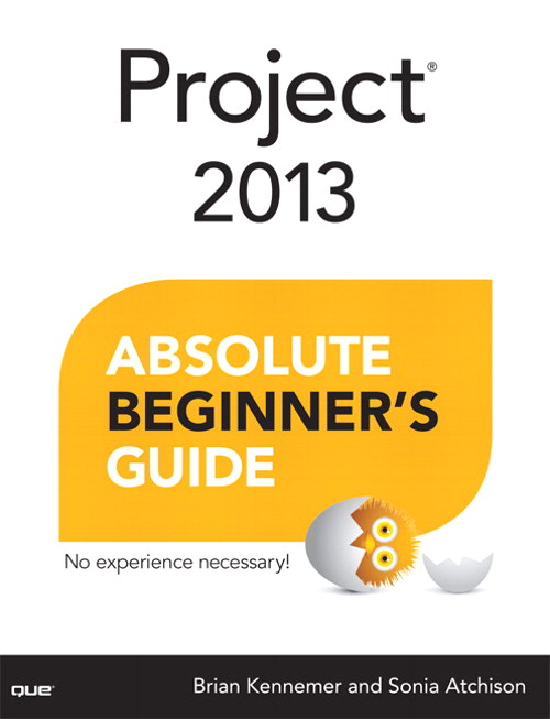Project 2013 Absolute Beginner's Guide