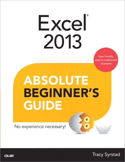 Excel 2013 Absolute Beginner's Guide