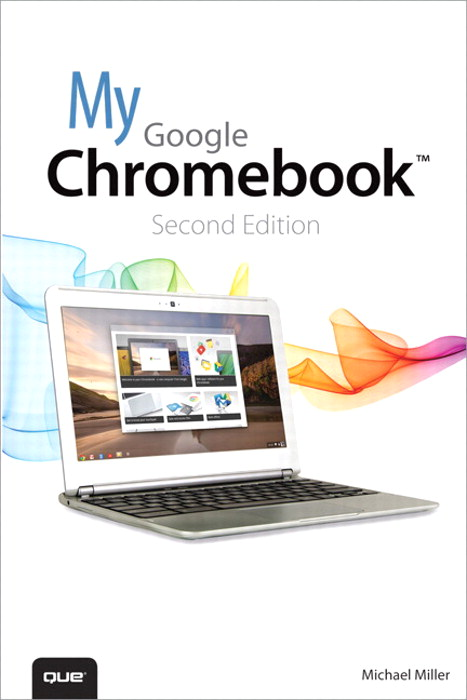 My Google Chromebook, 2nd Edition