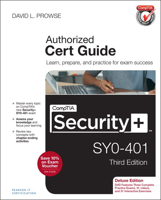 CompTIA Security+ SY0-401 Authorized Cert Guide, Deluxe Edition, 3rd Edition