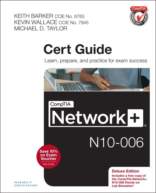 CompTIA Network+ N10-006 Cert Guide, Deluxe Edition