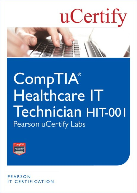 CompTIA Healthcare IT Technician HIT-001 Pearson uCertify Labs Student Access Card