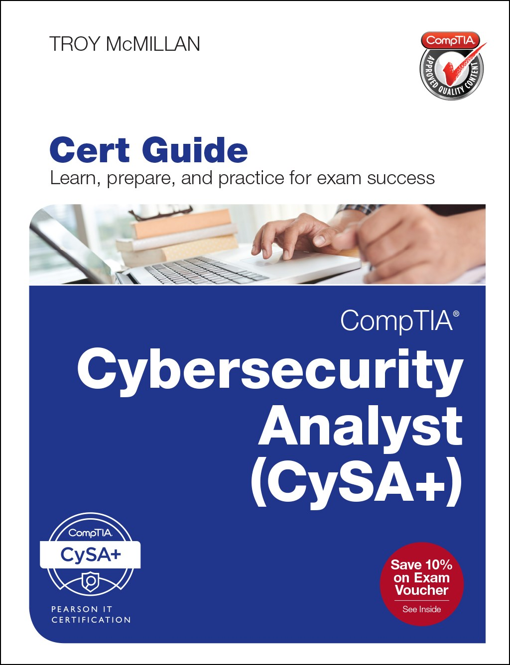 CompTIA Cybersecurity Analyst (CSA+) Cert Guide