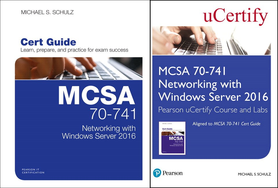 MCSA 70-741 Networking with Windows Server 2016 Pearson uCertify Course and Labs and Textbook Bundle