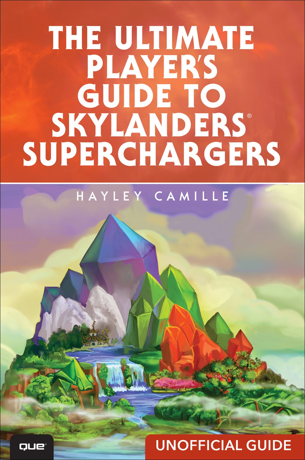 Ultimate Player's Guide to Skylanders SuperChargers (Unofficial Guide), The 9780789757159