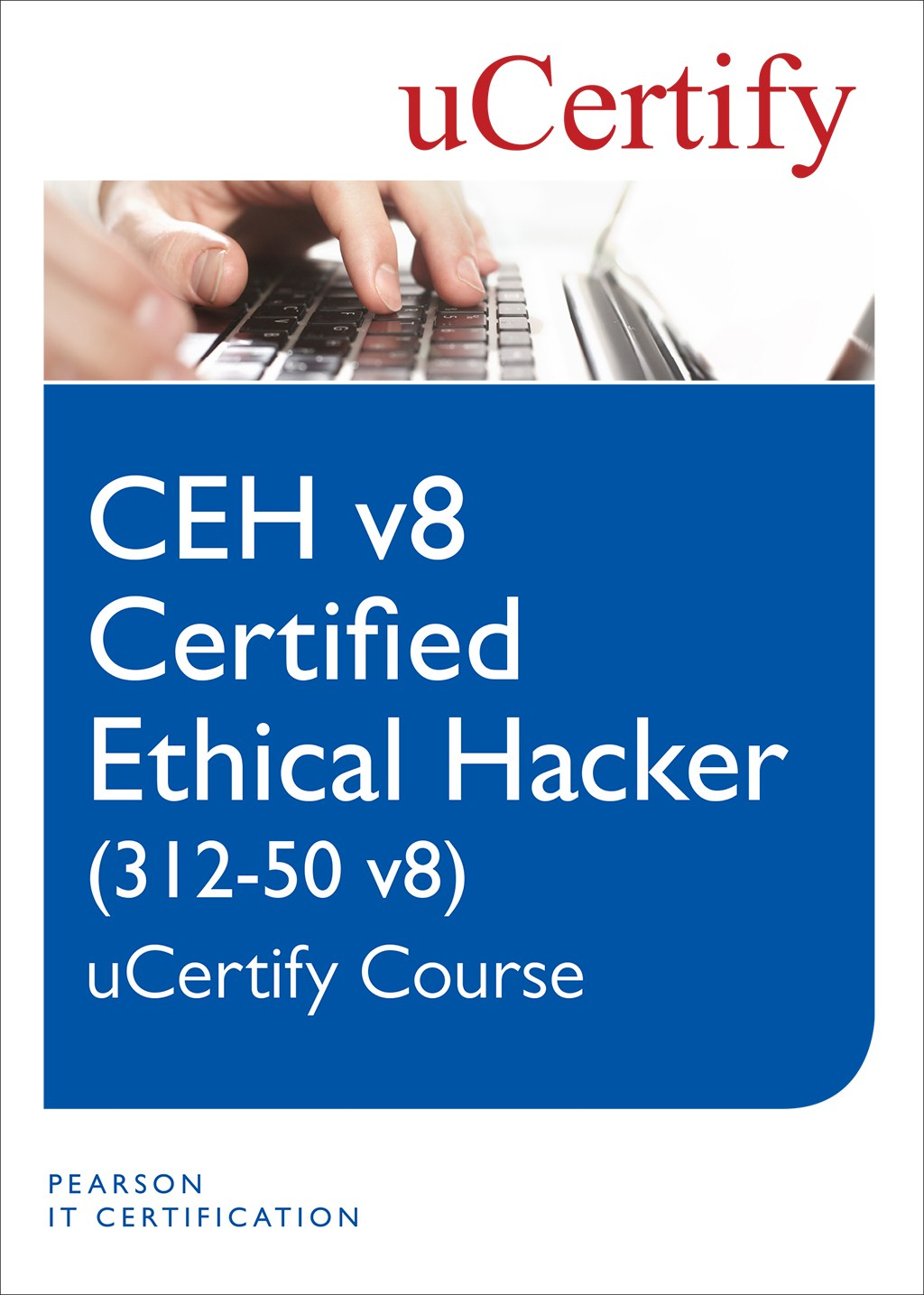 CEH v8 Certified Ethical Hacker 312-50 v8 uCertify Course Student Access Card