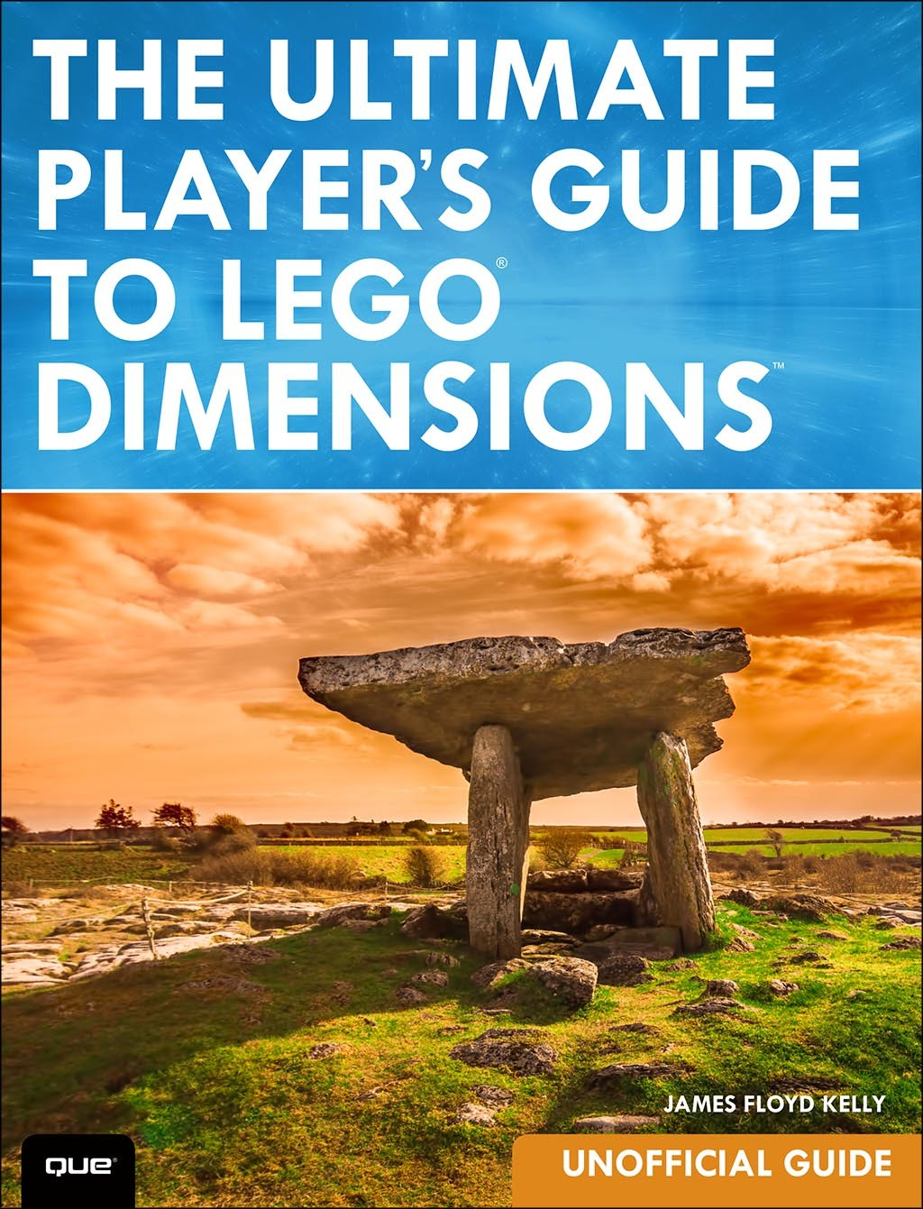 Ultimate Player's Guide to LEGO Dimensions [Unofficial Guide], The 9780789757425