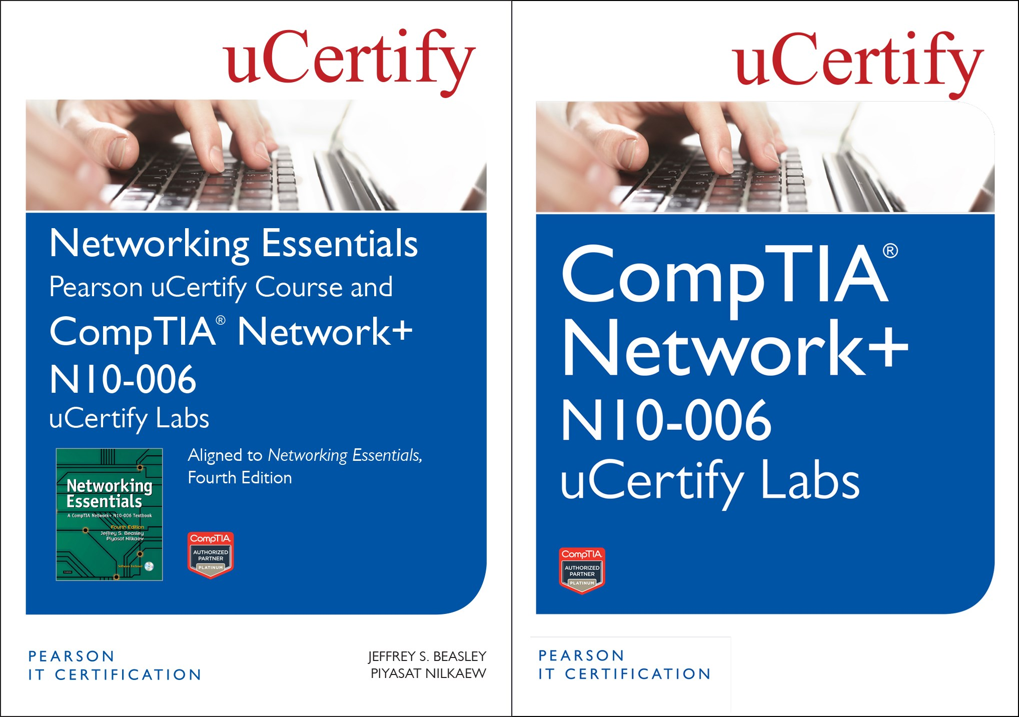 Networking Essentials, Fourth Edition Textbook and Pearson uCertify Course and CompTIA Net+ N10-006 uCertify Labs