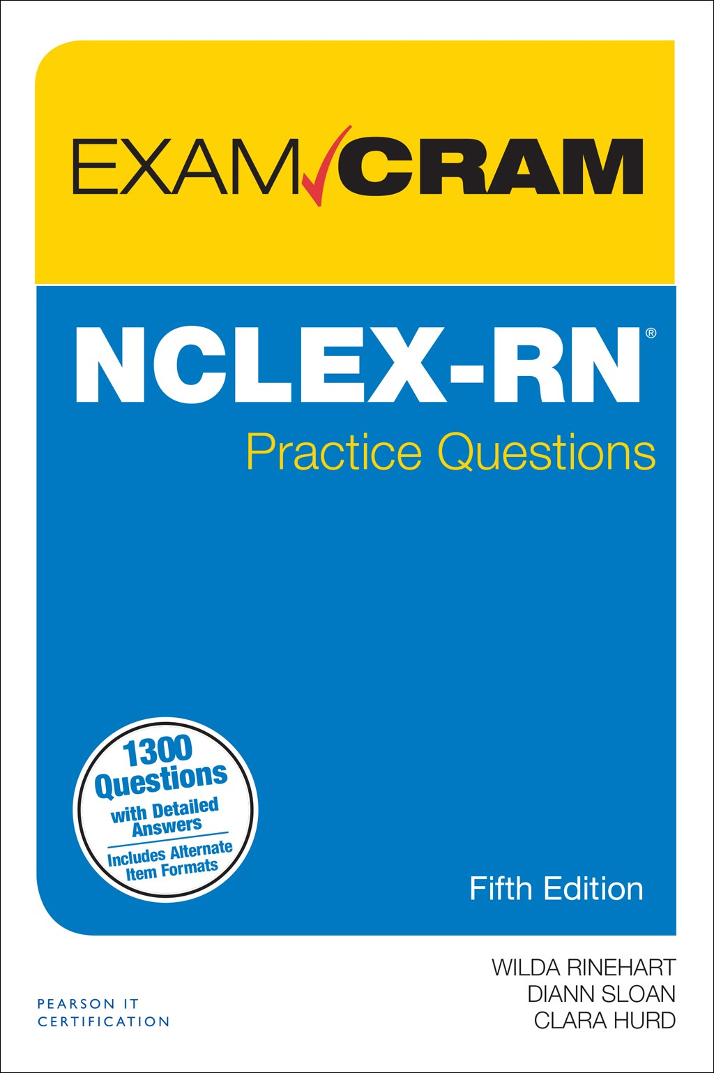 NCLEX-RN Practice Questions Exam Cram, 5th Edition
