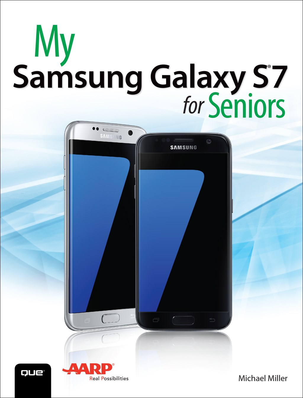 My Samsung Galaxy S7 for Seniors