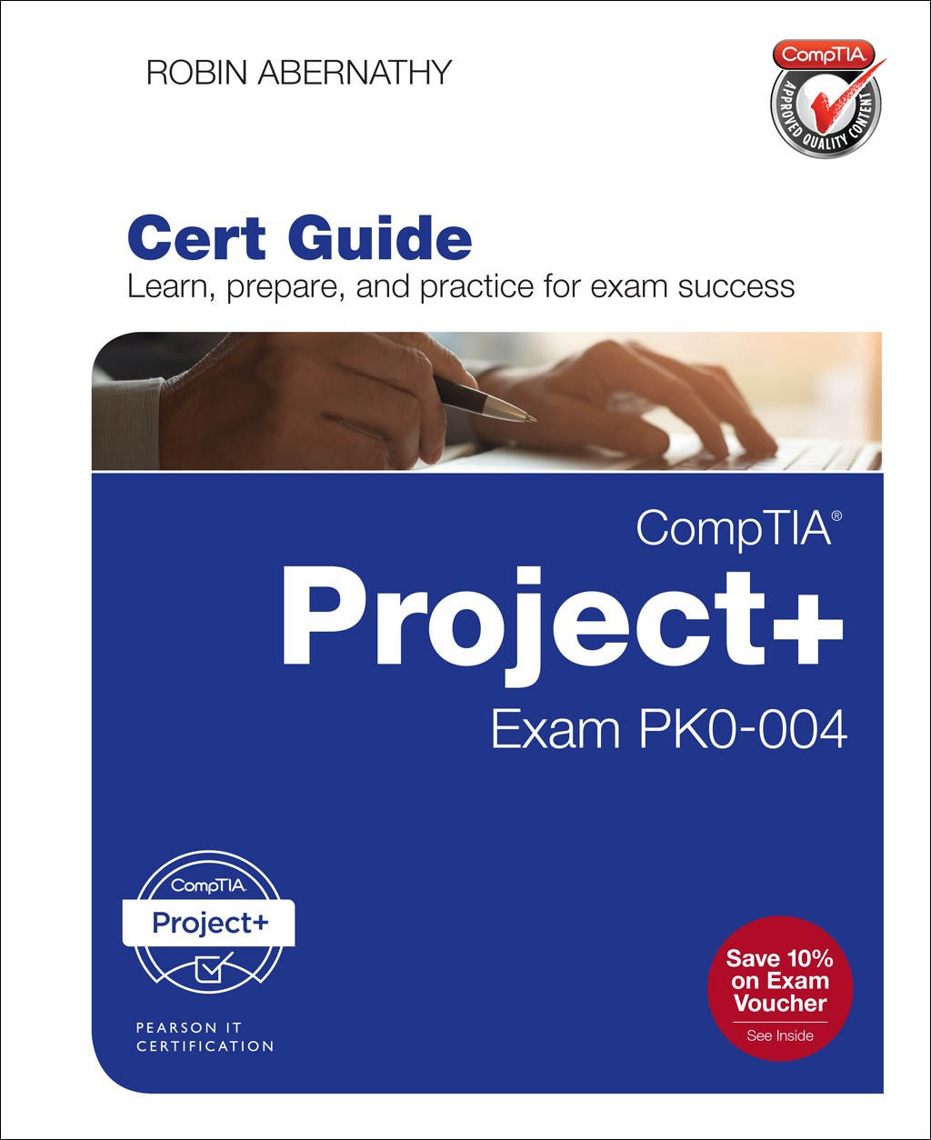 CompTIA Project+ Cert Guide: Exam PK0-004