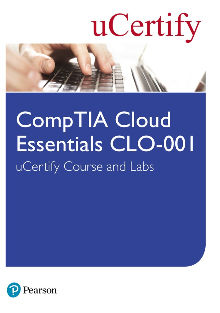 CompTIA Cloud Essentials CLO-001 uCertify Course and Labs Student Access Card