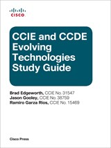 CCIE and CCDE Evolving Technologies Study Guide