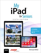 My iPad for Seniors, 6th Edition