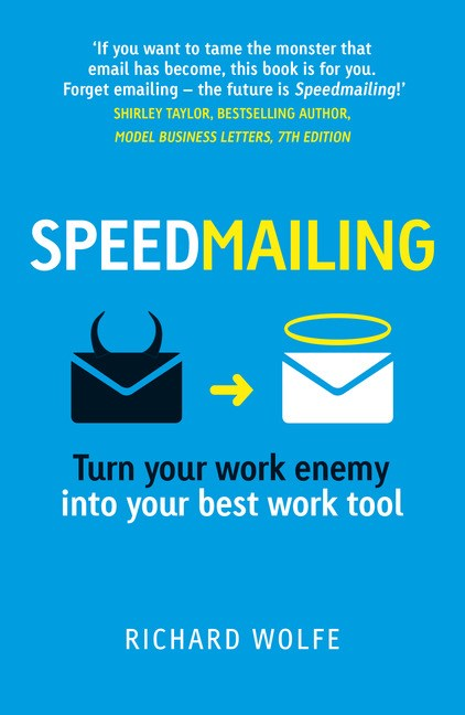 Speedmailing: Turn your work enemy into your best work tool