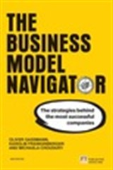The Business Model Navigator: The strategies behind the most successful companies, 2nd Edition