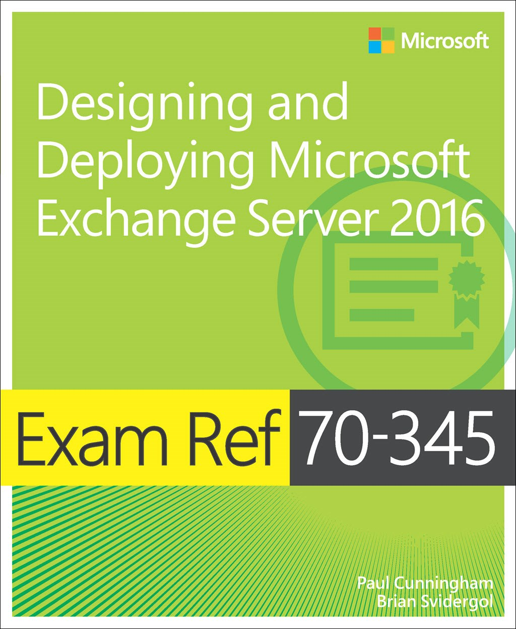 Exam Ref 70-345 Designing and Deploying Microsoft Exchange Server 2016