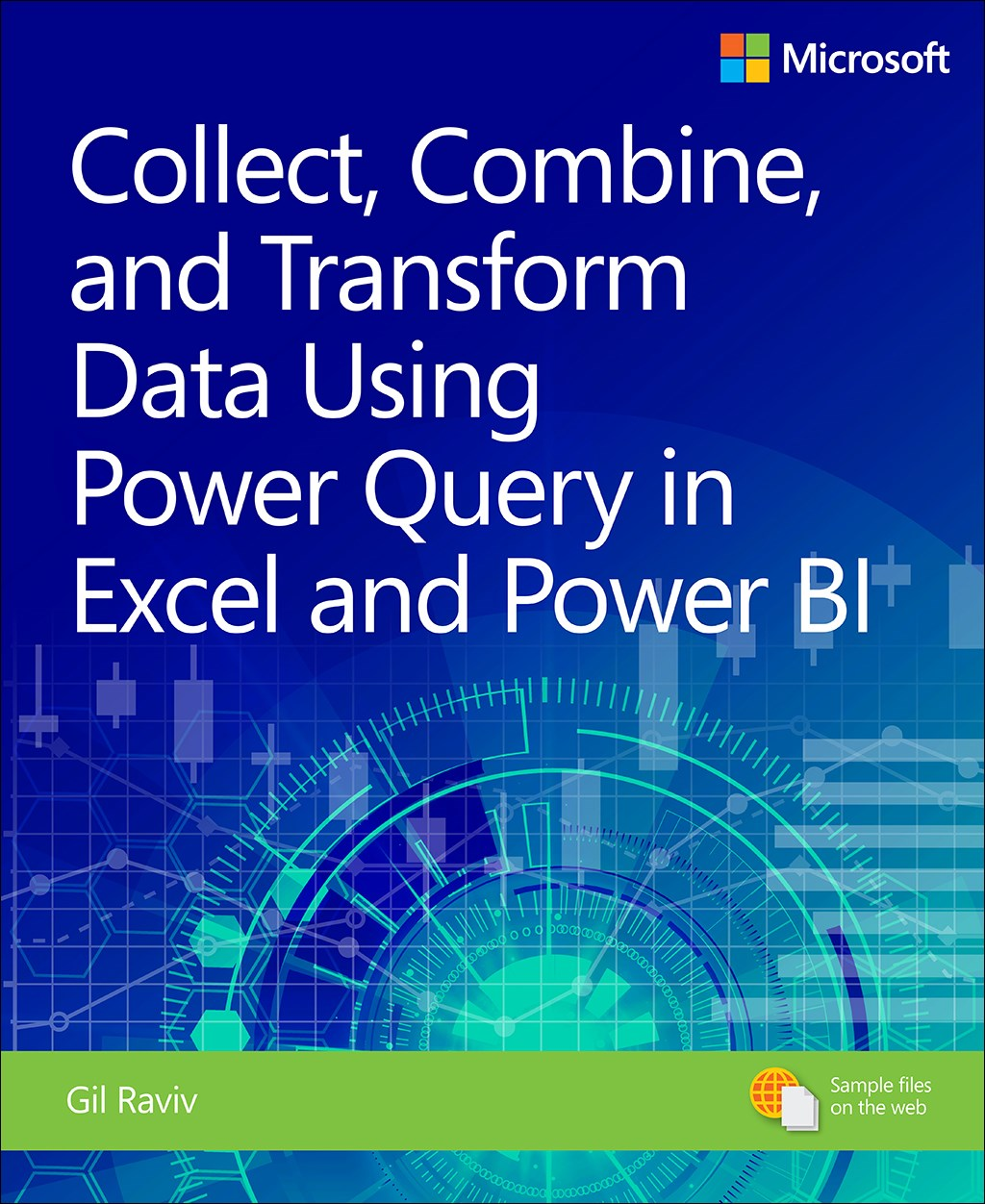 Collect, Combine, and Transform Data Using Power Query in Excel and Power BI