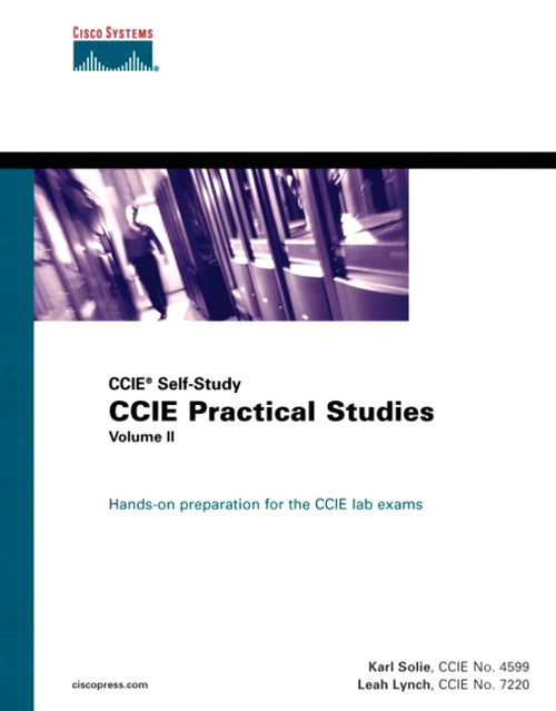 CCIE Practical Studies, Volume II