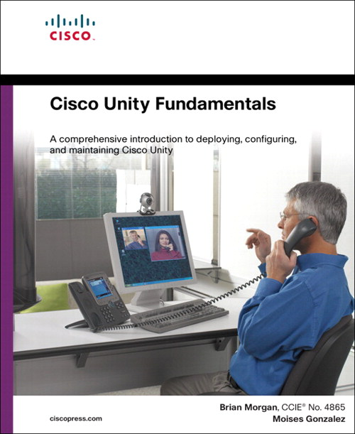 Cisco Unity Fundamentals