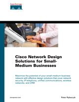 Cisco Network Design Solutions for Small-Medium Businesses