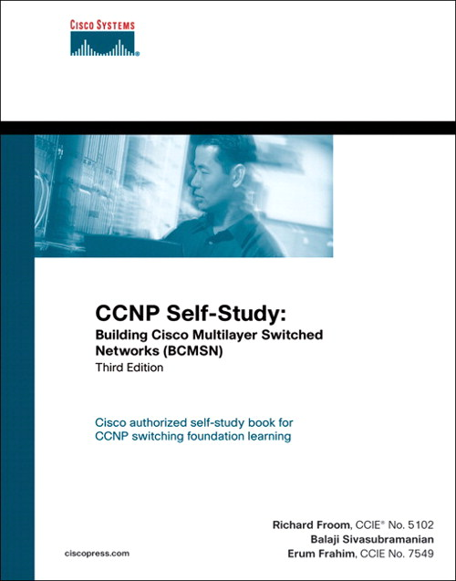 CCNP Self-Study: Building Cisco Multilayer Switched Networks (BCMSN), 3rd Edition