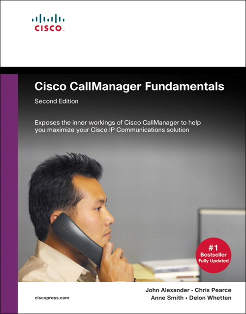 Cisco CallManager Fundamentals, 2nd Edition