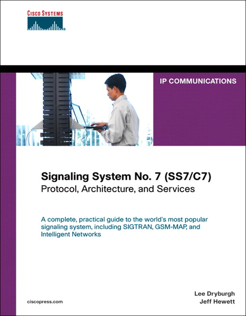 Signaling System No. 7 (SS7/C7): Protocol, Architecture, and Services