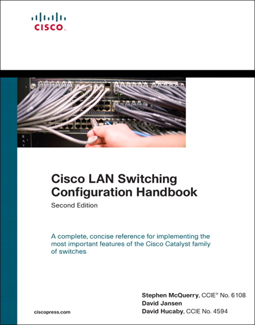Cisco LAN Switching Configuration Handbook, 2nd Edition