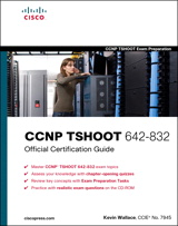 CCNP TSHOOT 642-832 Official Certification Guide