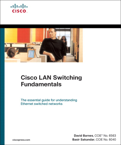 Cisco LAN Switching Fundamentals (paperback)