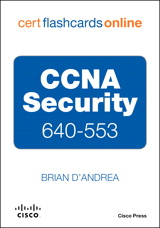 CCNA Security 640-553 Cert Flash Cards Online, Retail Packaged Version