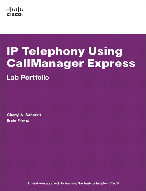 IP Telephony Using CallManager Express Lab Portfolio