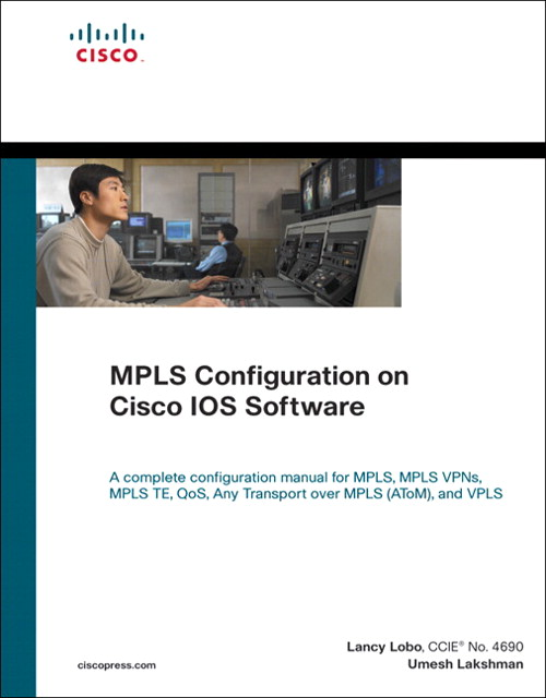 MPLS Configuration on Cisco IOS Software (paperback)