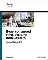 Hyperconverged Infrastructure Data Centers: Demystifying HCI