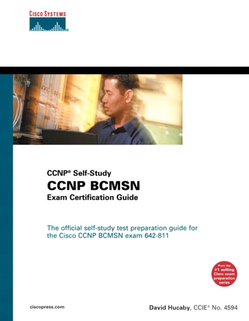 CCNP BCMSN Exam Certification Guide (CCNP Self-Study, 642-811), 2nd Edition