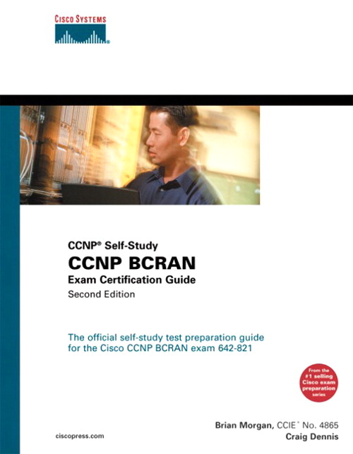 CCNP BCRAN Exam Certification Guide (CCNP Self-Study, 642-821), 2nd Edition