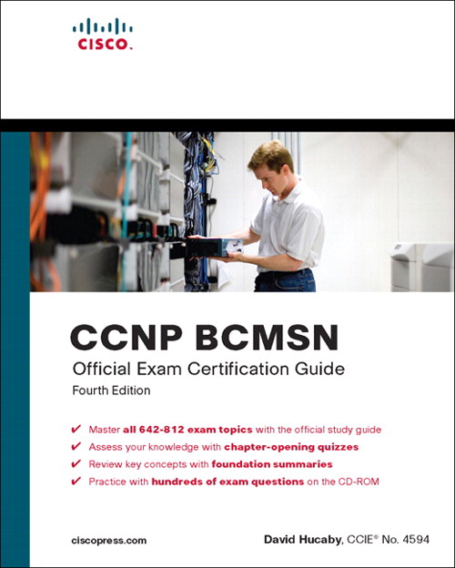 CCNP BCMSN Official Exam Certification Guide, 4th Edition