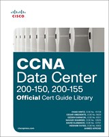 CCNA Data Center (200-150, 200-155) Official Cert Guide Library