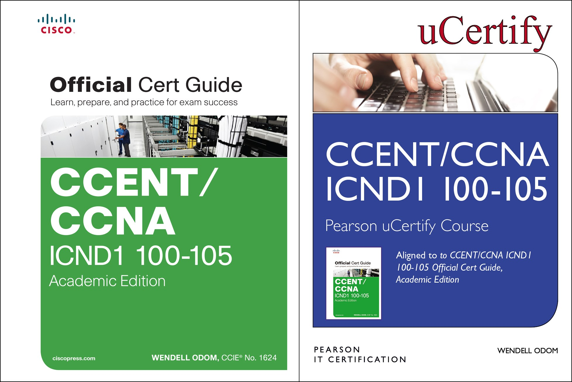 CCENT ICND1 100-105 Pearson uCertify Course and Textbook Academic Edition Bundle
