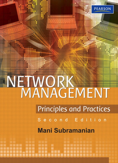 Network Management: Principles and Practices, 2nd Edition