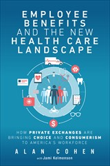 Employee Benefits and the New Health Care Landscape