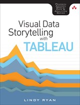 Visual Data Storytelling with Tableau