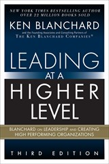 Leading at a Higher Level, Third Edition