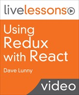 Using Redux with React LiveLessons