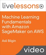 Machine Learning Fundamentals with Amazon SageMaker on AWS