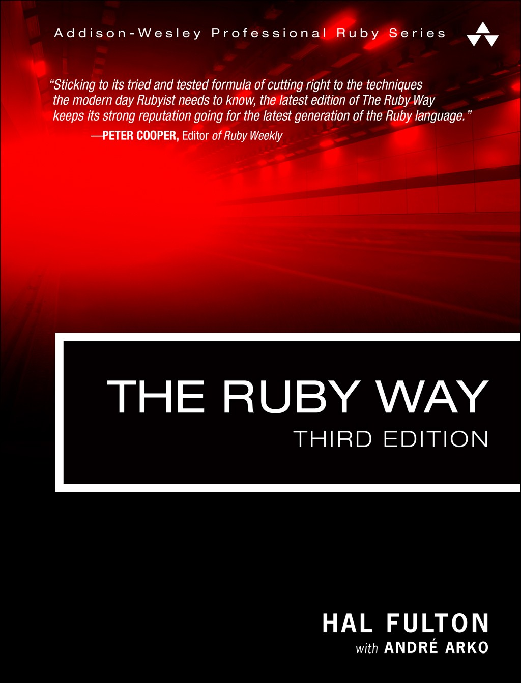 Ruby Way, The: Solutions and Techniques in Ruby Programming