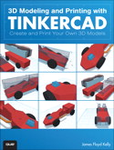 3D Modeling and Printing with Tinkercad:
